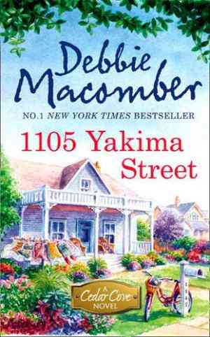 Buy 1105 Yakima Street by Debbie Macomber online in india - Bookchor   9781848451360
