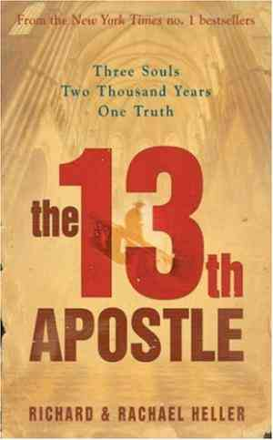 Buy 13th Apostle by Richard Heller online in india - Bookchor | 9781847560407