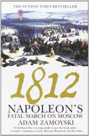 Buy 1812 by Adam Zamoyski online in india - Bookchor | 9780007123742
