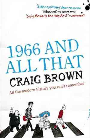 Buy 1966 and All That by Craig Brown online in india - Bookchor | 9780340897126