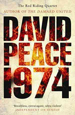 Buy 1974 by David Peace online in india - Bookchor   9781846687051