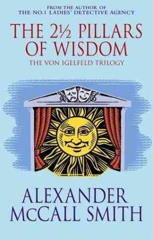 Buy 2 12 Pillars of Wisdom by Alexander McCall Smith online in india - Bookchor | 9780349118505