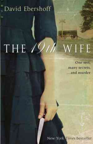 Buy The 19th Wife by David Ebershoff online in india - Bookchor   9780552774987