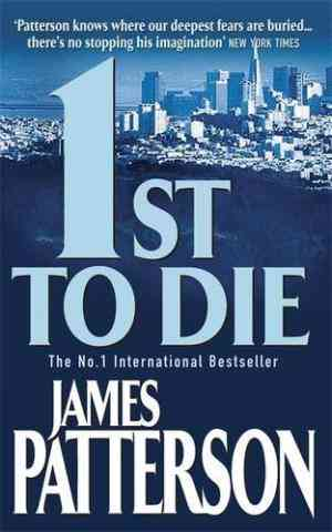 Buy 1st to Die by James Patterson online in india - Bookchor | 9780747266907