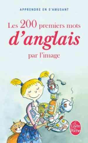 Buy 200 Premiers Mots D Anglais Par Image by Corinne Touati online in india - Bookchor | 9782253086901