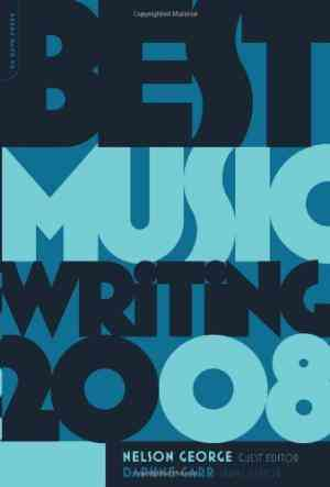 Buy Best Music Writing 2008 by Daphne Carr (Editor) online in india - Bookchor   9780306817342