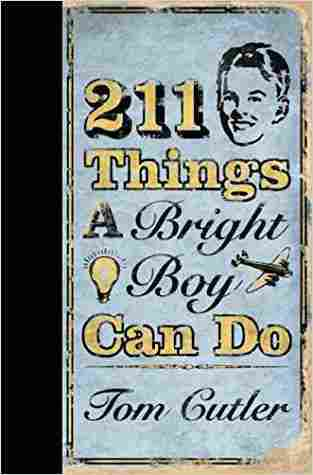 Buy 211 Things a Bright Boy Can Do by Tom Cutler online in india - Bookchor   9780007228515