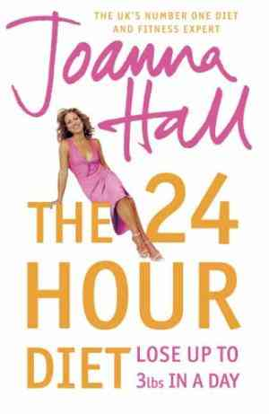 Buy 24 Hour Diet by Joanna Hall online in india - Bookchor   9780007214105