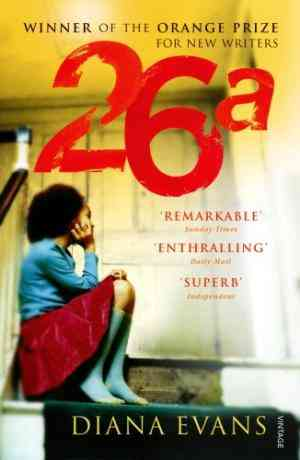 Buy 26a by Diana Evans online in india - Bookchor   9780099479048