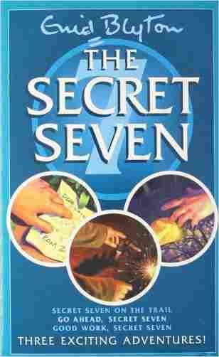 Buy 3 In 1 Secret Seven 4 6 by Enid Blyton online in india - Bookchor   9780340910900