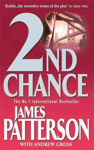 Buy 2Nd Chance(Womens murder club, #2) by James Patterson online in india - Bookchor | 9780747266938