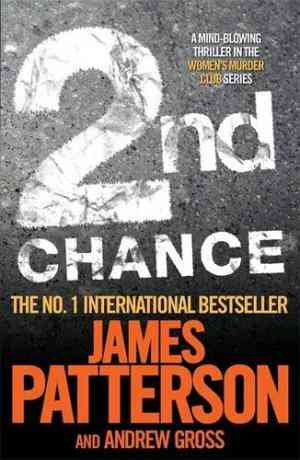 Buy 2nd Chance by James Patterson online in india - Bookchor | 9780755349272