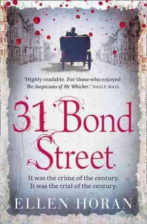 Buy 31 Bond Street by Ellen Horan online in india - Bookchor   9780007304059