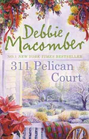 Buy 311 Pelican Court by Debbie Macomber online in india - Bookchor   9780778302964