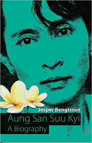 Buy 3. AUNG SAN SUU KYI by Jesper Bengtsson online in india - Bookchor   9789381506066