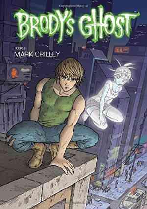 Buy Brodys Ghost, Book 3 by Noelle Stevenson online in india - Bookchor   9781595828620