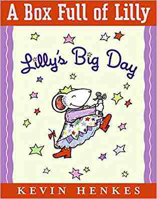 Buy A Box Full of Lilly: Lillys Big DayLillys Purple Plastic Purse [With Special Print Suitable for Framing] by Kevin Henkes online in india - Bookchor | 9780061128523