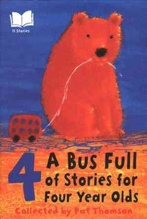 Buy A Bus Full of Stories for Four Year Olds by Pat Thomson (Editor) online in india - Bookchor   9780552528160