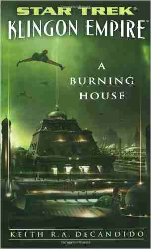 Buy A Burning House by Keith R. A. DeCandido online in india - Bookchor   9781416556473