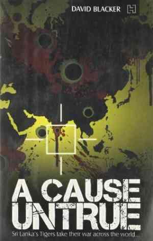 Buy A Cause Untrue by David Blacker online in india - Bookchor | 9789380143118