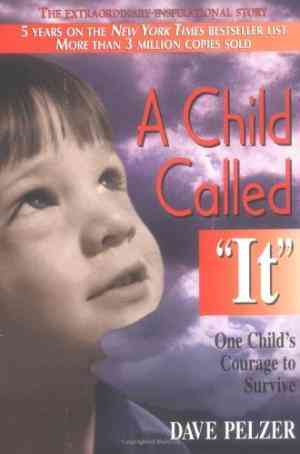 Buy A Child Called It by David J. Pelzer online in india - Bookchor | 9781558743663