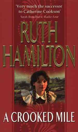 Buy A Crooked Mile by Ruth Hamilton online in india - Bookchor | 9780552141406