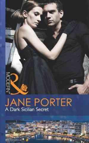Buy Dark Sicilian Secret by Jane Porter online in india - Bookchor | 9780263886535
