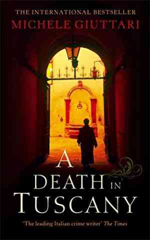 Buy A Death in Tuscany by Michele Giuttari online in india - Bookchor   9780349120072