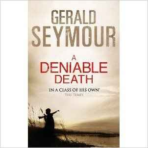 Buy A Deniable Death by Gerald Seymour online in india - Bookchor | 9781444732429