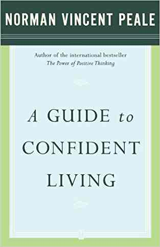 Buy A Guide to Confident Living by Dr. Norman Vincent Peale online in india - Bookchor   9780743234870