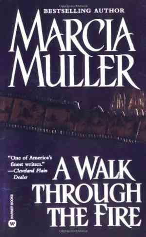 Buy A Walk Through the Fire by Marcia Muller online in india - Bookchor | 9780446608169