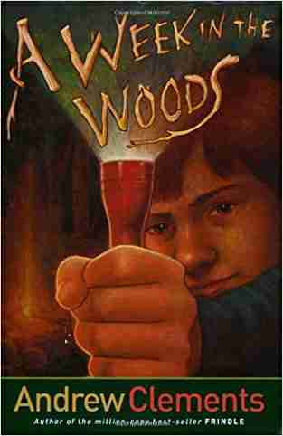 Buy A Week in the Woods by Andrew Clements online in india - Bookchor | 9780689858024