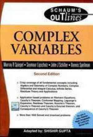 Buy Complex Variables (SIE) by Seymour Lipschutz , Dennis Spellman , John Schiller , Murray Spiegel online in india - Bookchor   9780070085381