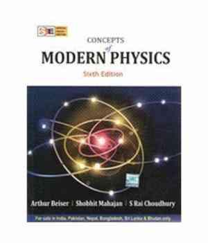 Buy Concepts of Modern Physics by Arthur Beiser , Shobhit Mahajan online in india - Bookchor   9780070151550