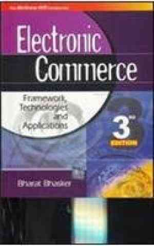 Buy Electronic Commerce 3E by Bharat Bhasker online in india - Bookchor   9780070264328