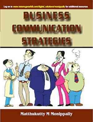 Buy Business Communication Strategies by Matthukutty Monippally online in india - Bookchor | 9780070435773