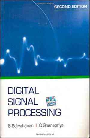 Buy Digital Signal Processing2nd Edn. by S Salivahanan online in india - Bookchor   9780071329149