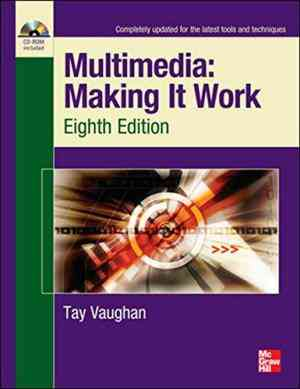 Buy Multimedia Making It Work, Eighth Edition by Tay Vaughan online in india - Bookchor | 9780071331814