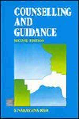 Buy Counselling And Guidance, Second Edition by S Rao online in india - Bookchor | 9780074604748