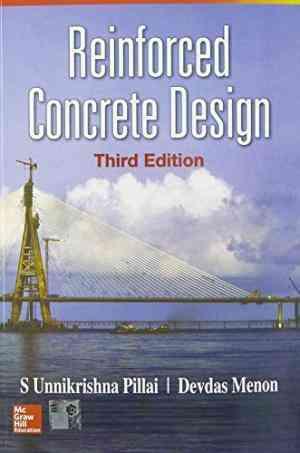 Buy Reinforced Concrete Design 3 Edition by Devdas Menon , S Pillai , SUnnikrishna Pillai online in india - Bookchor   9780070141100