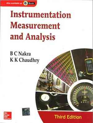 Buy Instrumentation Measurement And Analysis, Ed.3 by B.C. Nakra online in india - Bookchor   9780070151277