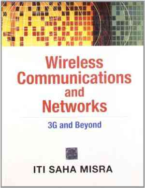 Buy Wireless Communication And Networks by Misra online in india - Bookchor   9780070151406