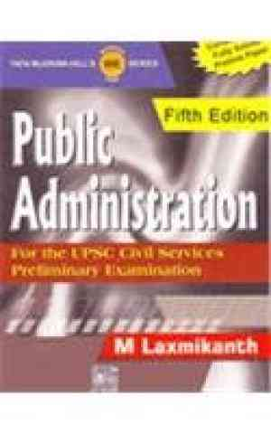 Buy Public Administration For UPSC Civil Services Preliminary Examination by Holtzapple/Mcis online in india - Bookchor   9780070264410