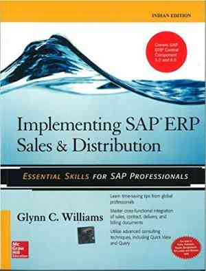 Buy Implementing SAP ERP Sales & Distribution by Glynn Williams online in india - Bookchor | 9780070264847