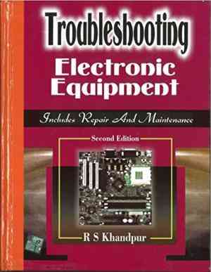 Buy Troubleshooting Electronic Equipment by R S Khandpur online in india - Bookchor   9780070483576