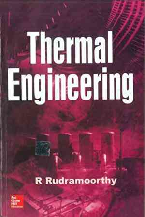 Buy Thermal Engineering by R. Rudramoorthy online in india - Bookchor | 9780070494985