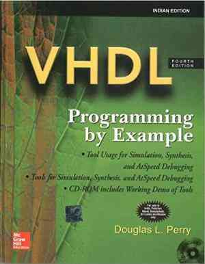 Buy VHDL: Programming By Examples (With CD) by Douglas Perry online in india - Bookchor | 9780070499447