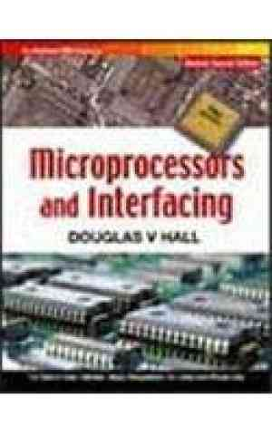 Buy Microprocessors And Interfacing, Revised Second Edition (SIE) by Hall online in india - Bookchor | 9780070601673