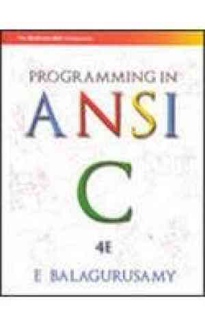Buy Programming In ANSI C 4E by Balagurusamy E online in india - Bookchor   9780070648227