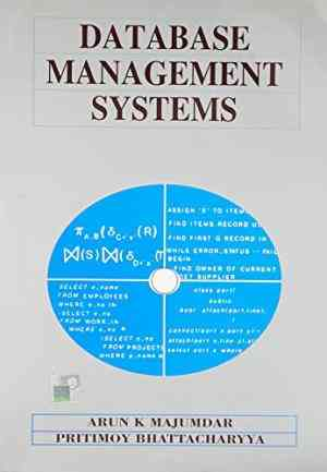 Buy Introduction To Database Management Systems by Arun Majumdar online in india - Bookchor | 9780074622391